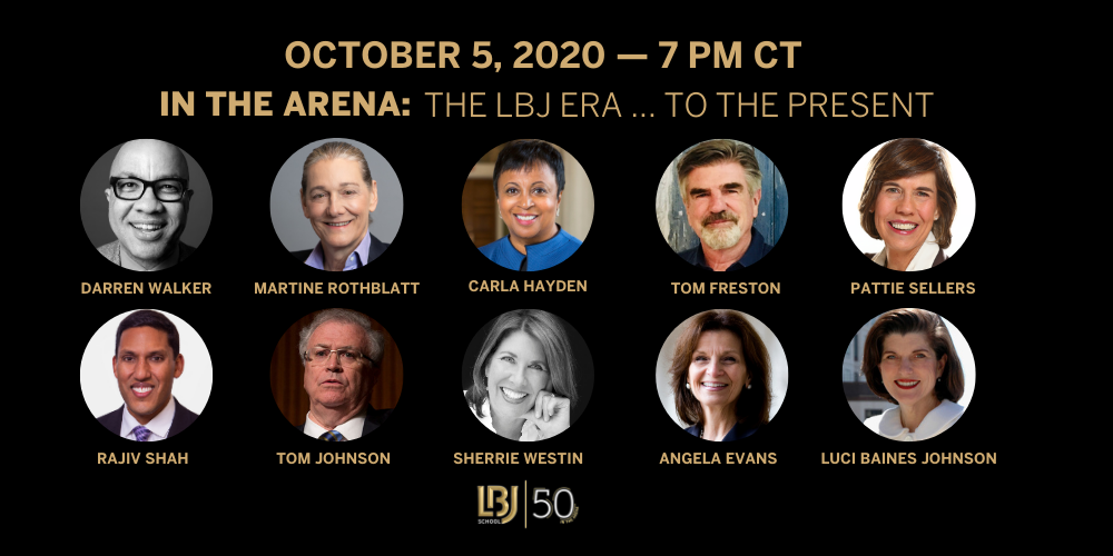LBJ FORUM, Oct. 5, 2020: In the Arena: The LBJ Era… to the Present